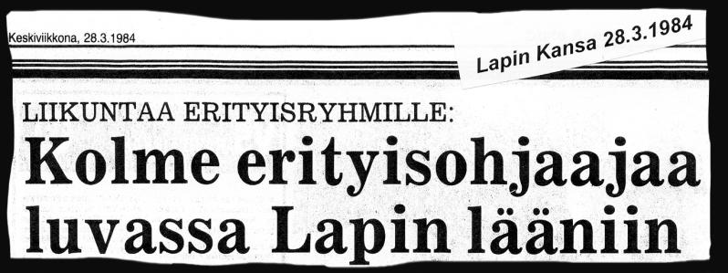 Lehtileike, Lapin Kansa 28.3.1984: Kolme erityisohjaajaa luvassa Lapin lääniin.